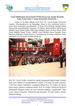 Genel Müdürümüz Sayın İsmail GÜNEŞ Konya`nın Akşehir İlçesinde