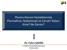 Dr. Fahri Şahin - 2. Akdeniz Hematoloji Sempozyumu