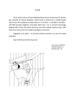 İ L A N 05.01.2016 Tarih ve 19 Sayılı Belediye Meclis Kararı ile