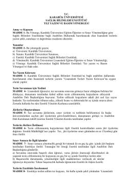 Tez Yazım ve Yayın Yönergesi - sağlık bilimleri enstitüsü
