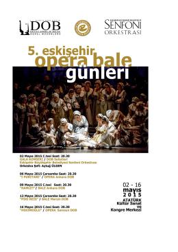 Eskişehir Opera ve Bale Günleri - Devlet Opera ve Balesi Genel