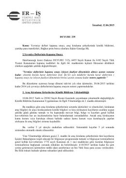 İstanbul, 12.06.2015 DUYURU 339 Konu: Yevmiye defteri kapanış