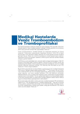 Medikal Hastalarda Venöz Tromboembolizm ve Tromboprofilaksi