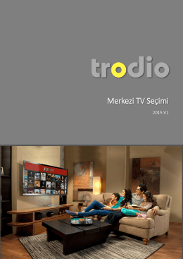 Merkezi TV Seçimi Notları