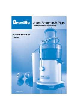 Breville Meyve Suyu Sıkacağının Çalıştırılması