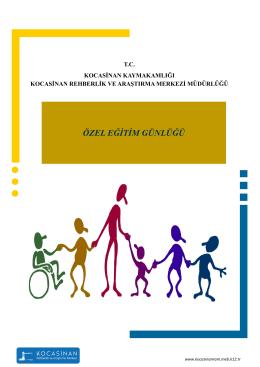 ÖZEL EĞİTİM GÜNLÜĞÜ - Kocasinan Rehberlik ve Araştırma Merkezi
