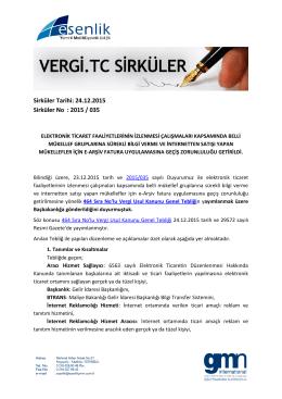 Sirküler Tarihi: 24.12.2015 Sirküler No : 2015 / 035