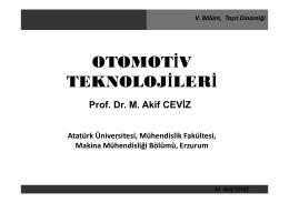 M. Akif CEVİZ V. Bölüm, Taşıt Dinamiği