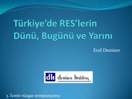 Türkiye`de RES`lerin Dünü, Bugünü ve Yarını