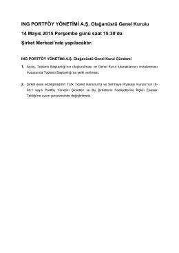 ING PORTFÖY YÖNETİMİ A.Ş. Olağanüstü Genel Kurulu 14 Mayıs