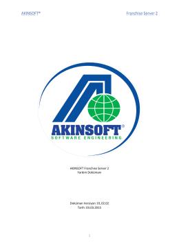 1 AKINSOFT Franchise Server 2 Yardım Dokümanı Doküman