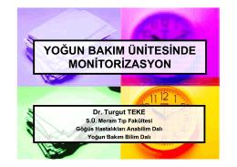 Yoğun bakım ekibinde monitorizasyon Dr. Turgut TEKE