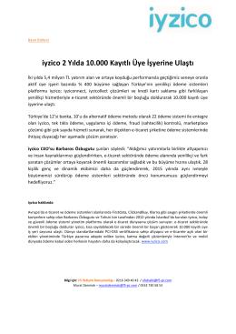 iyzico 2 Yılda 10.000 Kayıtlı Üye İşyerine Ulaştı