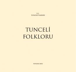 TUNCELİ FOLKLORU