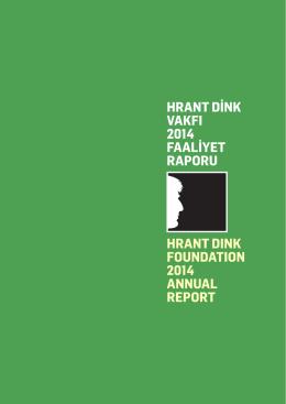 Hrant Dink Vakfı 2014 Yılı Faaliyet Raporu