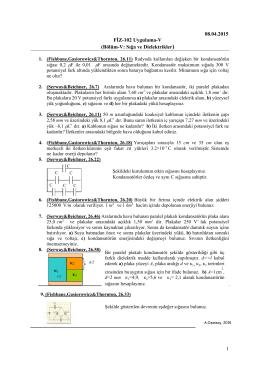 1 κ1 κ2 κ3 08.04.2015 FİZ-102 Uygulama-V (Bölüm