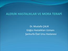 Dr. Mustafa ÇALIK - Mora Terapi`nin Alerjik Hastalıklarda ve Kilo