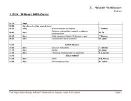 21. Mekanik Ventilasyon Kursu 1. GÜN: 20 Kasım 2015 (Cuma)