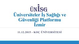 Üniversiteler İş Sağlığı ve Güvenliği Platformu İzmir Sunumu