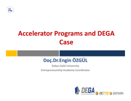 Accelerator Programs and DEGA Case