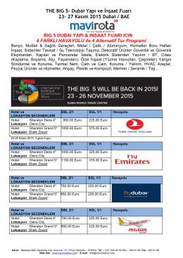 THE BIG 5- Dubai Yapı ve İnşaat Fuarı 23– 27 Kasım 2015 Dubai