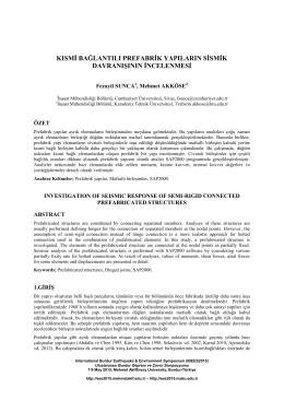kısmi bağlantılı prefabrik yapıların sismik davranışının incelenmesi
