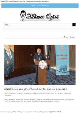 Mehmet Özbal - ABDİGM Yurtdışı Göreve Uyum Seminerlerinin ilkini