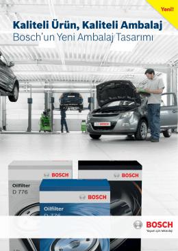 Kaliteli Ürün, Kaliteli Ambalaj Bosch`un Yeni Ambalaj Tasarımı