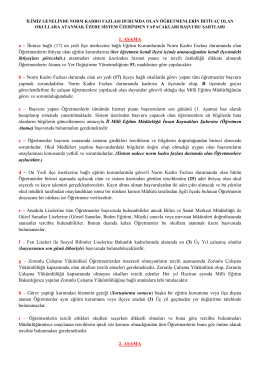 1. AġAMA a – İlimize bağlı (17) on yedi ilçe merkezine bağlı Eğitim