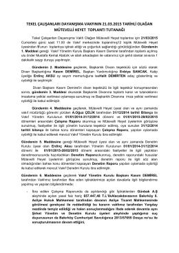 tekel çalışanları dayanışma vakfının 21.03.2015 tarihli olağan