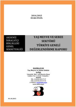 Ocak-Eylül 2015 - Türkiye Yaş Meyve Sebze İhracatçı Birlikleri