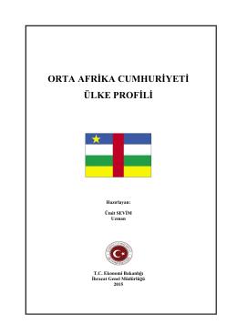ORTA AFRİKA CUMHURİYETİ ÜLKE PROFİLİ