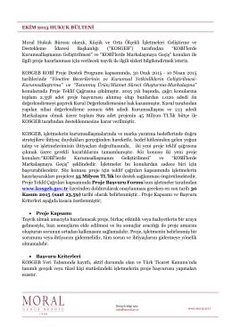 EKİM 2015 HUKUK BÜLTENİ Moral Hukuk Bürosu olarak, Küçük ve