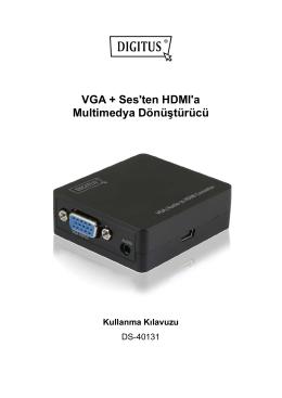 VGA + Ses`ten HDMI`a Multimedya Dönüştürücü Kullanma Kılavuzu