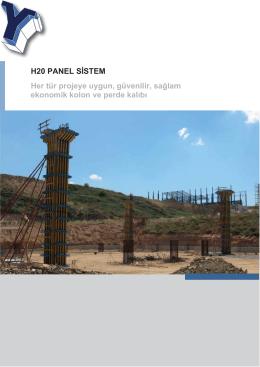 H20 PANEL SİSTEM Her tür projeye uygun, güvenilir, sağlam