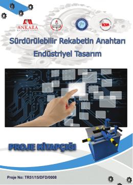 Sürdürülebilir Rekabetin Anahtarı: Endüstriyel Tasarım Projesi