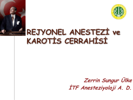 Rejyonel Anestezi ve Karotis Cerrahisi