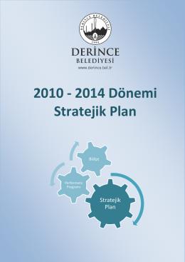 2010 - 2014 Dönemi Stratejik Plan