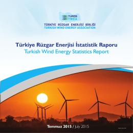 Türkiye Rüzgar Enerjisi İstatistik Raporu / Temmuz 2015