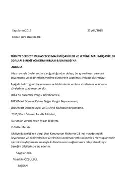 Sayı:İsmo/2015 21 /04/2015 Konu : Süre Uzatımı Hk. TÜRKİYE