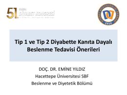 Tip 1 ve tip 2 diyabette kanıta dayalı beslenme tedavisi önerileri