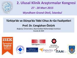 Türkiye`de ve Dünya`da Tıbbi Cihaz Ar