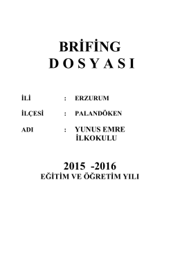 Brifing Dosyamız - palandöken - yunus emre ilkokulu
