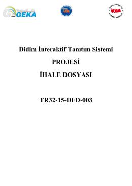 Didim İnteraktif Tanıtım Sistemi PROJESİ İHALE DOSYASI TR32
