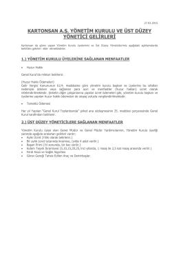 Yönetim Kurulu Üyeleri Ve Üst Düzey Yöneticiler Ücret