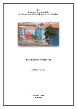Brifing Dosyamız - Medine Tayfur Sökmen İlkokulu