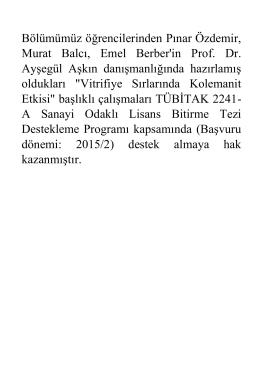 Öğrencilerimizin Tübitak tarafından desteklenmeye hak kazanan
