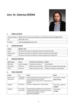 Uzm. Dr. Zekeriya DOĞAN - Bülent Ecevit Üniversitesi – Metalurji ve