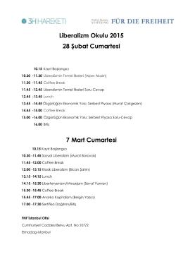 Liberalizm Okulu 2015 28 Şubat Cumartesi 7 Mart