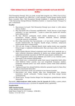 türk dermatoloji derneği yurtdışı kongre katılım desteği bursu